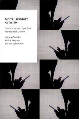 Digital Feminist Activism PDF