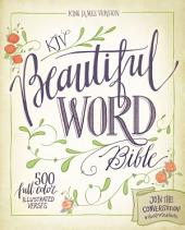 KJV, Beautiful Word Bible, eBook: 500 Full-Color Illustrated Verses
