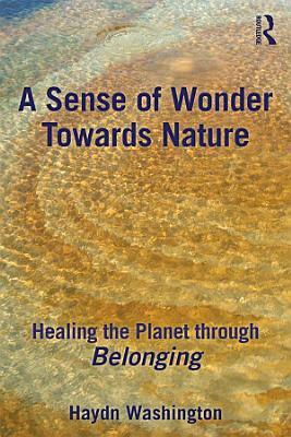 A Sense of Wonder Towards Nature PDF