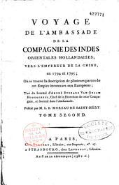 Voyage de l'ambassade de la Compagnie des Indes orientales hollandaises vers l'empereur de la Chine en 1794 et 1795, où se trouve la description de plusieurs parties de cet empire, inconnues aux Européens