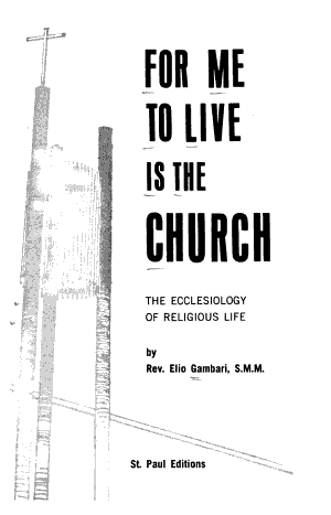 For Me to Live is the Church