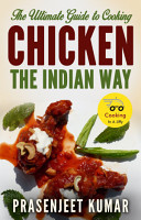 The Ultimate Guide to Cooking Chicken the Indian Way PDF