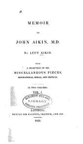 Memoir of John Aikin, M.D.
