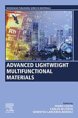 Advanced Lightweight Multifunctional Materials