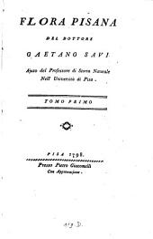Flora Pisana ¬del ¬Dottore ¬Gaetano ¬Savi: 1 (1798)