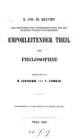 K  Chr  Fr  Krause s zur Gewissheit der Gotteserkenntniss als des h  chsten Wissenschaftsprincipes emporleitende Theil der Philosophie PDF