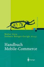 Handbuch Mobile-Commerce: Technische Grundlagen, Marktchancen und Einsatzmöglichkeiten