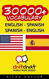 30000+ English - Spanish Spanish - English Vocabulary