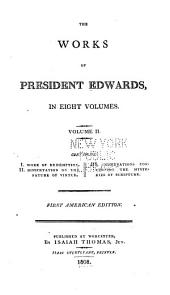 The Works of President Edwards ...: Volume 2