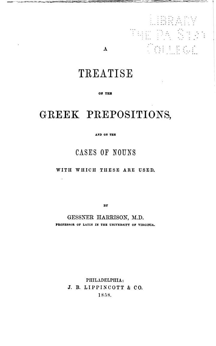 A Treatise on Greek Prepositions, and on the Cases of Nouns with which These are Used