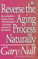 Reverse the Aging Process Naturally