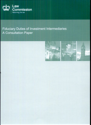 Law Commission  Fiduciary Duties of Investment Intermediaries  A Consultation Paper   Consultation Paper No 215 PDF