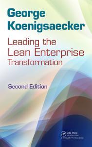 Leading the Lean Enterprise Transformation  Second Edition