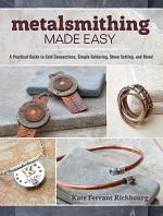 Metalsmithing Made Easy