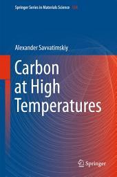 Carbon at High Temperatures