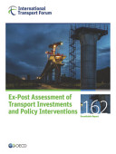 Itf Roundtable Reports Ex Post Assessment Of Transport Investments And Policy Interventions