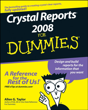 Crystal Reports 2008 For Dummies PDF