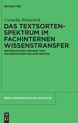 Das Textsortenspektrum im fachinternen Wissenstransfer PDF