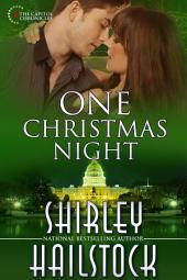 One Christmas Night (Capitol Chronicles - Book 6)