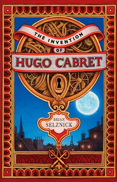 Download The Invention of Hugo Cabret Book