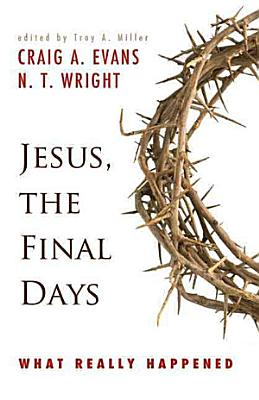 Jesus  the Final Days PDF