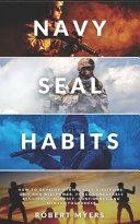 Navy Seal Habits