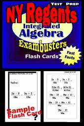 NY Regents Integrated Algebra Test Prep Review--Exambusters Flashcards: New York Regents Exam Study Guide