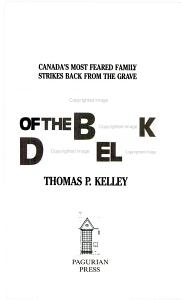 Vengeance of the Black Donnellys : Canada's Most Feared Family Strikes Back from the Grave