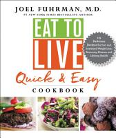 Eat to Live Quick and Easy Cookbook PDF