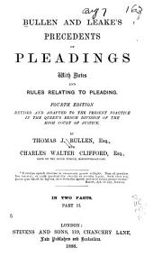 Bullen and Leake's Precedents of Pleadings: With Notes and Rules Relating to Pleading, Volume 2