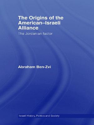 The Origins of the American Israeli Alliance PDF