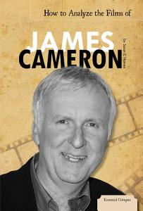 How to Analyze the Films of James Cameron PDF