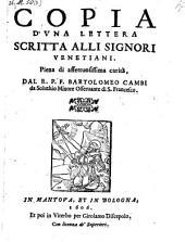 Copia d'una lettera scritta alli Signori Venetiani (etc.)