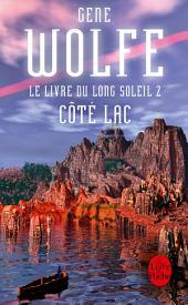 Côté lac (Le Livre du long soleil, tome 2)