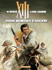 XIII - Tome 11 - Trois Montres d'Argent