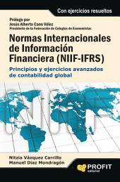 Normas internacionales de información financiera (NIIF-IFRS): Principios y ejercicios básicos de contabilidad global