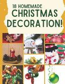 18 Homemade Christmas Decorations