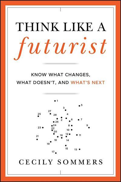 Download Think Like a Futurist Book
