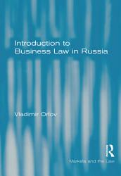 Introduction to Business Law in Russia PDF