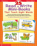 25 Read and Write Mini Books That Teach Sight Words Book