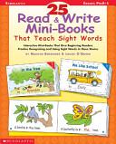 25 Read and Write Mini Books That Teach Sight Words Book