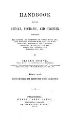 Handbook for the Artisan, Mechanic, and Engineer