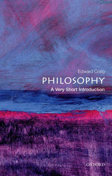Philosophy  A Very Short Introduction PDF