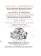 Decreta authentica Sacræ rituum congregationis notis illustr. auctore S. Talu