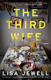 The Third Wife: A Novel