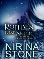 Romy's Last Stand: Book III of the 2250 Saga