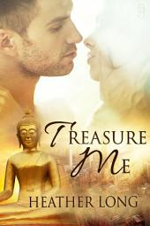 Treasure Me (Love Thieves #2)