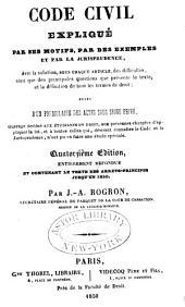 Code civil expliqué par ses motifs: Volume1