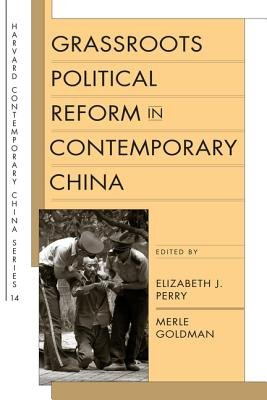 Grassroots Political Reform in Contemporary China PDF