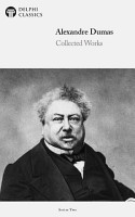 Delphi Collected Works of Alexandre Dumas  Illustrated  PDF
